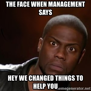 kevin hart nigga - The face when management says hey we changed things to help you