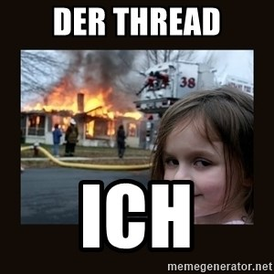 burning house girl - der thread ich