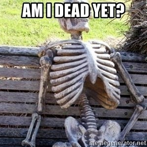 Waiting For Op - Am I Dead Yet?