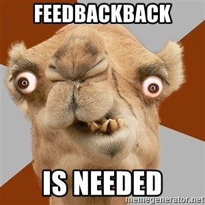 Crazy Camel lol - Feedbackback is needed