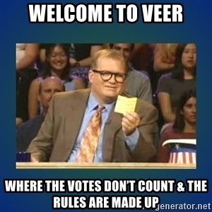 drew carey - Welcome to Veer Where the votes don't count & the rules are made up