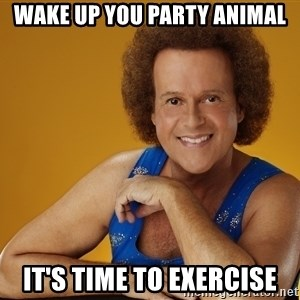 Gay Richard Simmons - Wake up you party animal it's time to exercise
