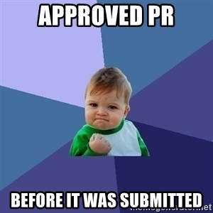 Success Kid - Approved PR Before it was submitted