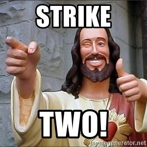 Jesus - Strike Two!