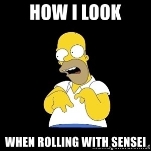 look-marge - How I look When rolling with Sensei