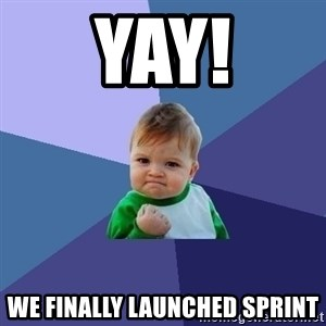 Success Kid - Yay! We finally launched sprint