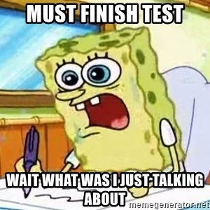 Spongebob What I Learned In Boating School Is - Must finish test wait what was I just talking about