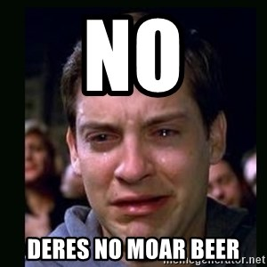 crying peter parker - No Deres no moar BEER