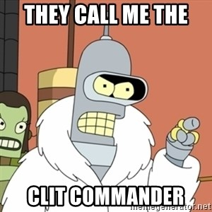 bender blackjack and hookers - They call me The  Clit Commander