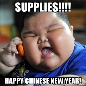 Fat Asian Kid - Supplies!!!! Happy Chinese New Year!