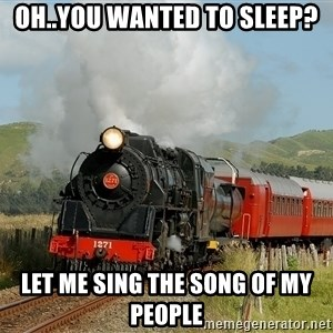 Success Train - Oh..you wanted to sleep? Let me sing the song of my people