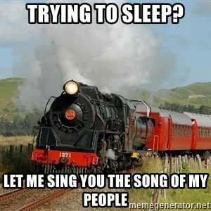 Success Train - Trying to sleep? Let me sing you the song of my people