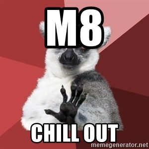 Chill Out Lemur - M8 CHILL OUT