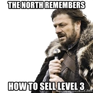 Winter is Coming - The North Remembers How to sell Level 3