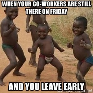Dancing African Kid - when your co-workers are still there on Friday and you leave early