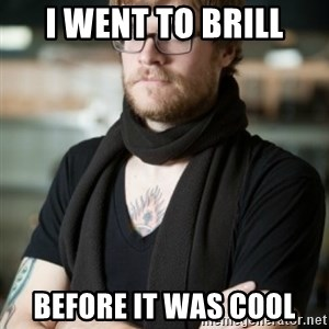 hipster Barista - I went to brill Before it was cool
