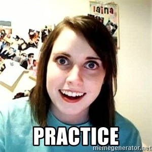 Overly Attached Girlfriend - practice