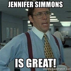 Office Space Boss - Jennifer Simmons  is Great!