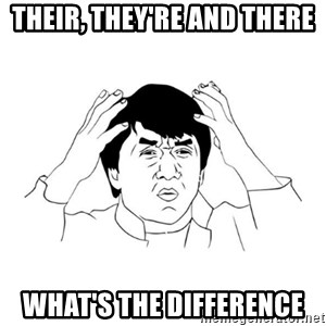 jackie chan meme paint - Their, They're and There  what's the difference