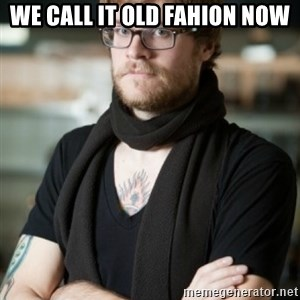 hipster Barista - We call it Old Fahion now