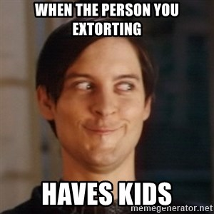 Peter Parker Spider Man - when the person you extorting haves kids