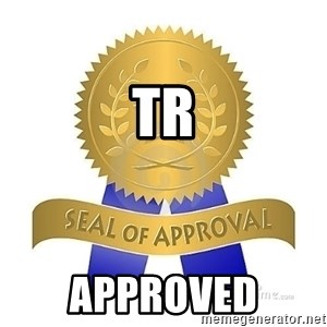 official seal of approval - TR           approved