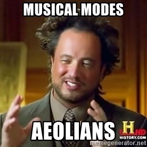 Ancient Aliens - Musical modes Aeolians