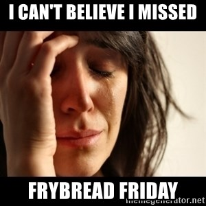 crying girl sad - I can't believe I missed Frybread Friday
