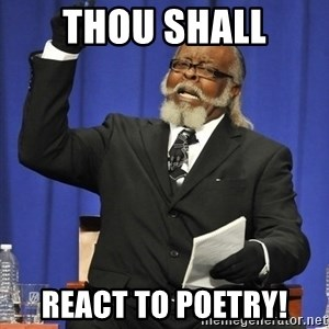 Rent Is Too Damn High - Thou shall react to poetry!