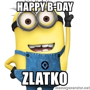 Despicable Me Minion - Happy B-day Zlatko