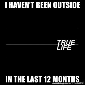 MTV True Life - I haven't been outside In the last 12 months