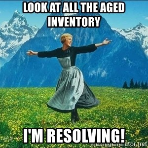 Look at all the things - Look at all the aged inventory I'm resolving!