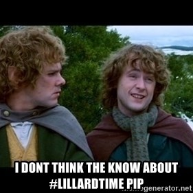 What about second breakfast? - I dont think the know about #lillardtime pip