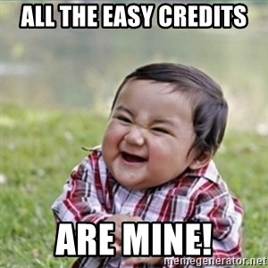 evil plan kid - ALL THE EASY CREDITS ARE MINE!