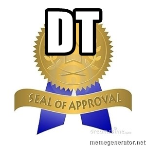official seal of approval - DT