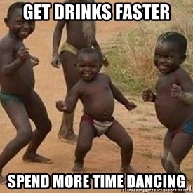 african children dancing - Get Drinks faster Spend more time dancing