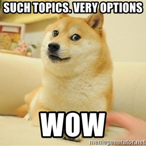so doge - such topics. very options  wow