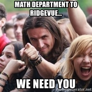 Ridiculously Photogenic Metalhead - Math department to Ridgevue... We need you
