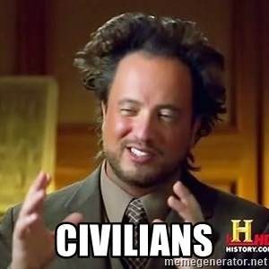Ancient Aliens - Civilians