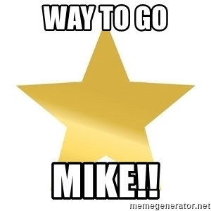 Gold Star Jimmy - Way to go Mike!!