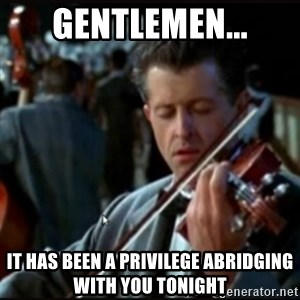 Titanic Band - Gentlemen... It has been a privilege abridging with you tonight