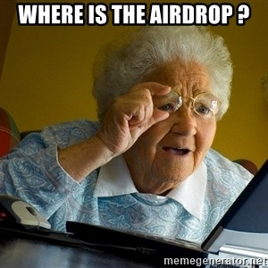 Internet Grandma Surprise - Where is the airdrop ?