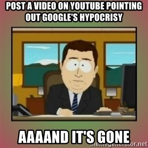 aaaand its gone - post a video on youtube pointing out google's hypocrisy aaaand it's gone