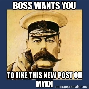 your country needs you - boss wants you to like this new post on myKN