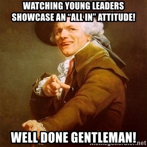"""Joseph Ducreux - Watching young leaders showcase an """"all in"""" attitude! Well done gentleman!"""