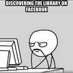 computer guy - discovering the library on facebook