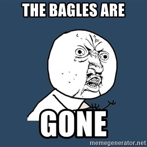Y U No - the bagles are GONE