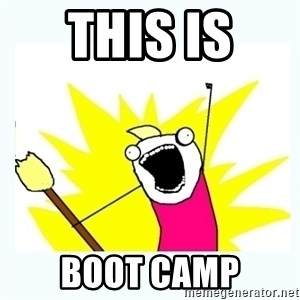All the things - THIS IS  BOOT CAMP