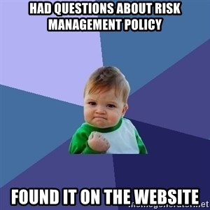 Success Kid - Had questions about risk management policy Found it on the website