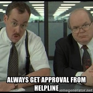 Office space - ALWAYS Get approval from helpline